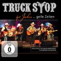Cover:  Truck Stop - 40 Jahre...Geile Zeiten