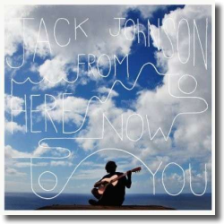 Cover: Jack Johnson - From Here To Now To You