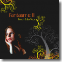 Cover:  Tosch & LaFleur - Fantasme III