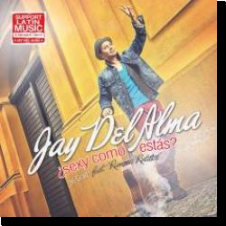 Cover: Jay Del Alma - Sexy Como Estas (36 Grad)
