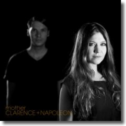 Cover: Clarence + Napoleon - Mother