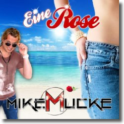 Cover: Mike Mucke - Eine Rose