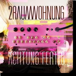 Cover: 2raumwohnung - Achtung fertig
