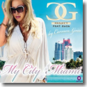 Cover:  C.G. Project feat. EbGb by Carmen Geiss - My City Miami