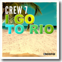 Cover: Crew 7 feat. Geeno Fabulous - I Go To Rio