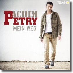 Cover: Achim Petry - Mein Weg