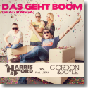 Cover: Harris & Ford vs. Gordon & Doyle feat. Lisah - Das geht Boom (Shag Ragga)