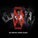 Cover:  Mega! Mega! - Die Nerven liegen blank!