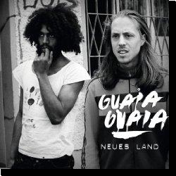 Cover: Guaia Guaia - Neues Land