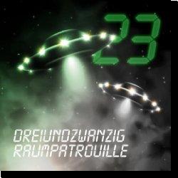 Cover: Dreiundzwanzig - Raumpatrouille