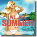 Cover:  WE LOVE Summer 2013 - Various Artists