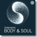 Cover:  2Elements - Body & Soul
