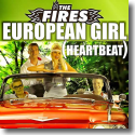 Cover:  The Fires - European Girl