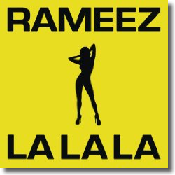 Cover: Rameez - La La La