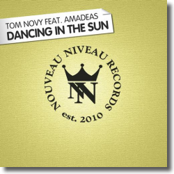 Cover: Tom Novy feat. Amadeas - Dancing In The Sun