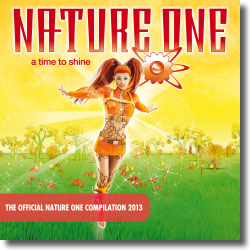 Cover: Nature One 2013 - A Time To Shine - Various Artists