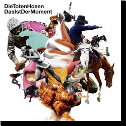 Cover: Die Toten Hosen - Das ist der Moment