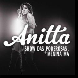 Cover: Anitta - Show das Poderosas