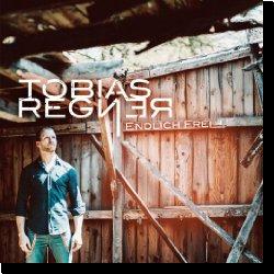 Cover: Tobias Regner - Endlich Frei