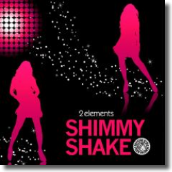 Cover: 2Elements - Shimmy Shake
