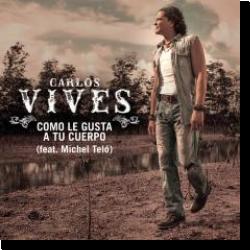 Cover: Carlos Vives feat. Michel Teló - Como Le Gusta A Tu Cuerpo