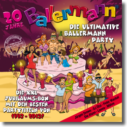 Cover: Die ultimative Ballermann Party - 20 Jahre Ballermann - Various Artists