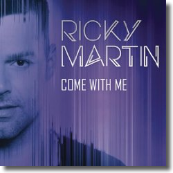 Cover: Ricky Martin - Come With Me