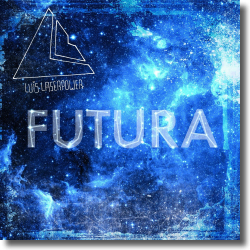 Cover: Luis Laserpower - Futura