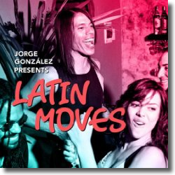 Cover: Jorge Gonzalez presents Latin Moves Vol.1 - Various Artists