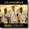 Cover:  Golden Circle - Ibiza Forever