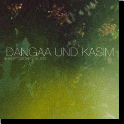 Cover: Dangaa und Kasim - Hauptsache Gesund