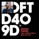 Cover: Dennis Ferrer feat. Janelle Kroll - Mind Ur Step