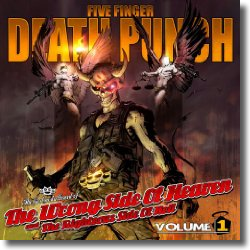 Cover: Five Finger Death Punch - The Wrong Side of Heaven and the Righteous Side of Hell, Vol. 1
