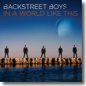 Cover: Backstreet Boys - In A World Like This