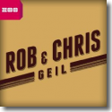 Cover:  Rob & Chris - Geil