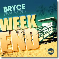 Cover: Bryce feat. Nitro - Weekend