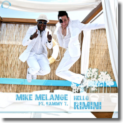 Cover: Mike Melange feat. Sammy T - Hello Rimini