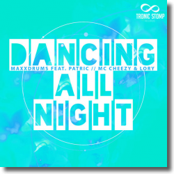 Cover: MaxXDrums feat. Patric & Mc Cheezy & Lory - Dancing All Night