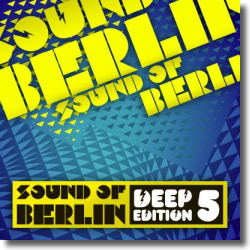 Cover: Sound of Berlin Deep Edition Vol. 5 - Various Artists