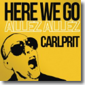 Cover:  Carlprit - Here We Go (Allez Allez)