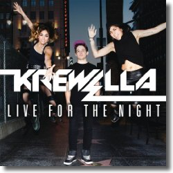 Cover: Krewella - Live For The Night