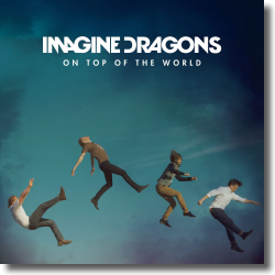 Cover: Imagine Dragons - On Top Of The World