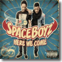 Cover:  SpaceBoyz - Here We Come