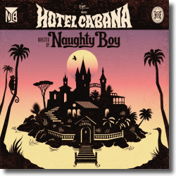 Cover: Naughty Boy - Hotel Cabana