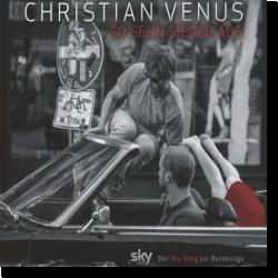 Cover: Christian Venus - So sehn Sieger aus