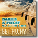 Cover:  Darius & Finlay feat. Jai Matt & Nicco - Get Away