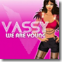 Cover: Vassy - We Are Young