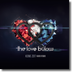Cover: The Love Bülow - Keine Zeit (Radio Remix)