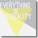 Cover:  Julia A. Noack - Everything Is Sexuality