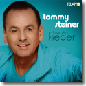 Cover:  Tommy Steiner - Folge dem Fieber